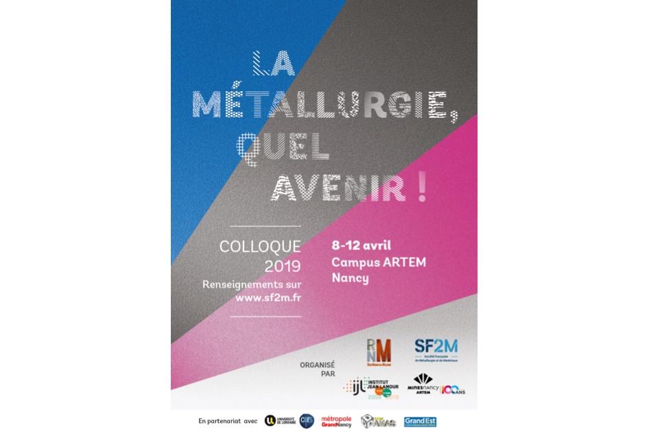 COLLOQUE : LA MÉTALLURGIE, QUEL AVENIR !