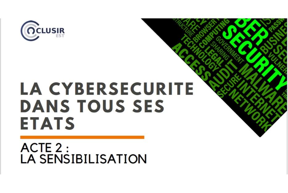 Conférence annuelle sur la CyberSécurité du CLUSIR EST