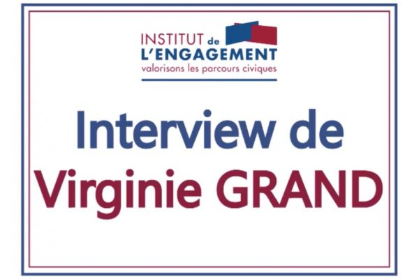 Une interview de V. Grand, Directrice de l'antenne Grand Est de l'Institut de l'Engagement